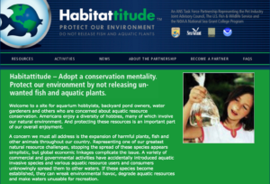 The Habitattitude campaign. From the ANS Task Force public awareness campaign and is sponsored by the U.S. Fish and Wildlife Service.
